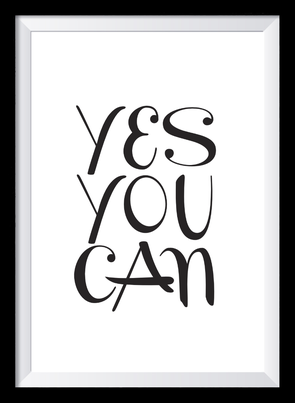 Typografie Poster, Typografie Print, Motivation, yes you can