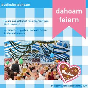 Mit verschiedenen Aktionen das VolksfestDahoam feiern.