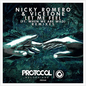 Nicky Romero & Vicetone Ft. When We Are Wild