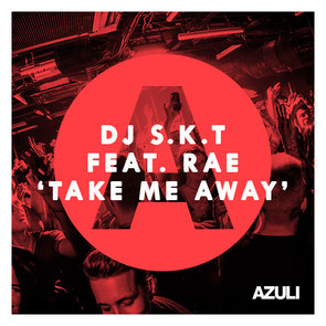 DJ S.K.T. Feat. Rae