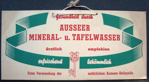 Auseer Mineral - u. Tafelwasser. Werbung der 1960er Jahre.