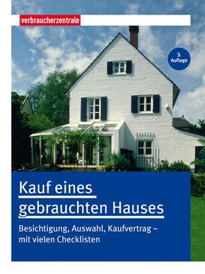 Gut Informiert mit dem Ratgeber Kauf eines gebrauchten Hauses.   Foto: Verbraucherzentrale