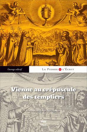 VIENNE, AU CRÉPUSCULE DES TEMPLIERS - Temple de Paris