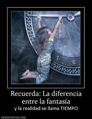 http://www.desmotivar.com/img/desmotivaciones/136365_recuerda-la-diferencia-entre-la-fantasia.jpg