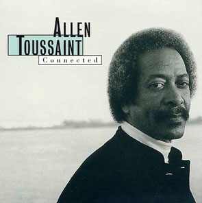 Allen Toussaint - 1996 / Connected
