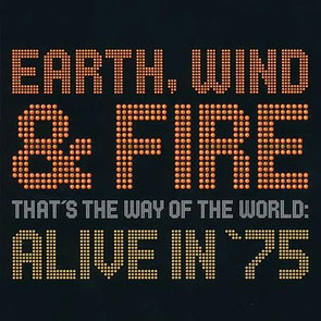 2002 / THAT'S THE WAY OF THE WORLD : ALIVE IN '75