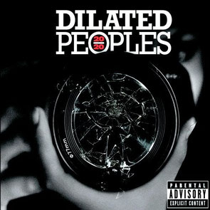 Dilated Peoples - 2006 / 20/20