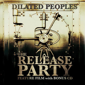 Dilated Peoples - 2007 / The Release Party