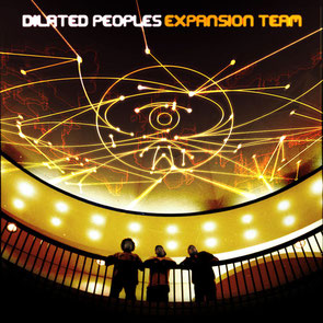Dilated Peoples - 2001 / Expansion Team