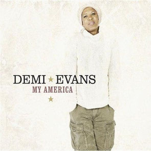 Demi Evans - 2009 / My America