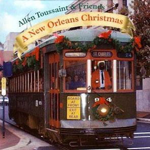 Allen Toussaint - 1997 / Allen Toussaint & Friends - A New Orleans Christmas