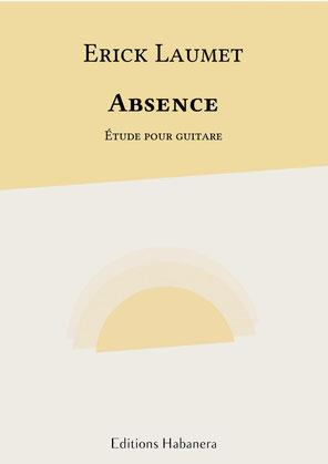 Partition Guitare Classique Erick Laumet Absence