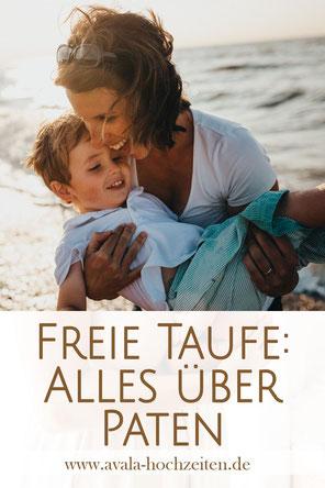 Alles über Taufpaten für die Freie Taufe - Taufrednerin Traurednerin Kira Nothelfer Berlin Brandenburg