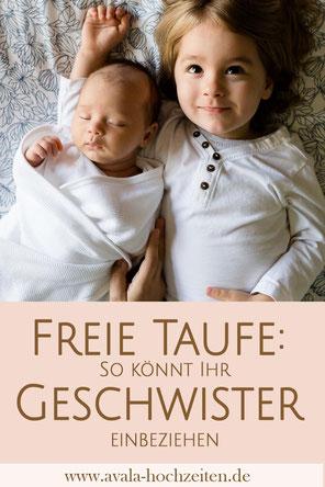 Freie Taufe - So bindet Ihr Geschwister ein - Taufrednerin Traurednerin Kira Nothelfer Berlin Brandenburg