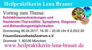 Vortrag Naturheilkunde Schilddrüsenerkrankungen Hashimoto  München Heilpraktikerin Lena Brauer