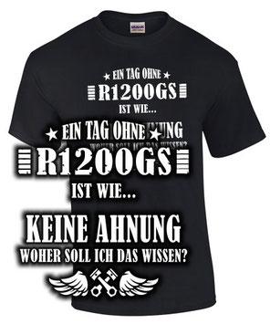 R 1200 GS Tuning T-Shirt  Zubehör motorrad Spruch lustig geschenk motiv