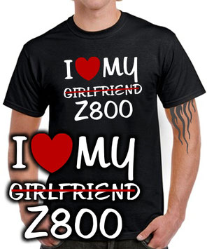 I LOVE MY Girlfriend Z800 Tuning Biker FUN T-SHIRT Zubehör für Kawasaki Fans