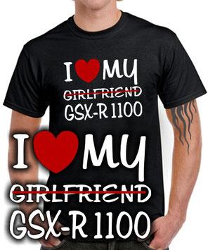 I LOVE MY girlfriend GSX-R 1100 Tuning Biker Motorrad T-SHIRT Zubehör Spruch