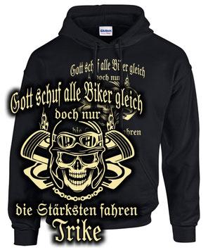 Triker Sweatshirt TRIKE Tuning Zubehör NUR DIE STÄRKSTEN FAHREN Motorrad Spruch