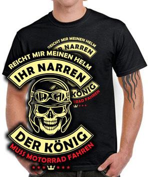 T-Shirt Motorrad Spruch Biker Helm Narren König Club Treffen