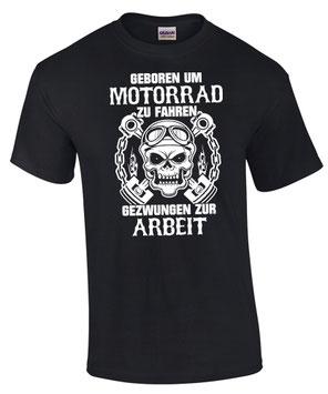 Biker T-Shirt GEBOREN UM MOTORRAD ZU FAHREN Spruch lustig Geschenk Totenkopf