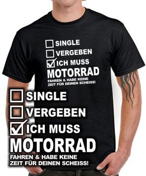 Biker T-Shirt SINGLE - VERGEBEN - MUSS MOTORRAD FAHREN .. Spruch Geschenk lustig