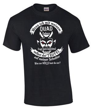 Quad Tuning Zubehör Umbau T-Shirt Spruch Biker