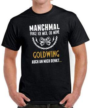 Biker T-Shirt GOLDWING 1500 1800 1200 Tuning Zubehör Spruch