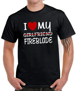 I LOVE MY girlfriend FIREBLADE Tuning CBR 1000 600 900 RR Biker T-SHIRT Zubehör