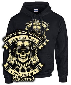 UNTERSCHÄTZE NIEMALS EINEN ALTEN MANN MIT EINEM MOTORRAD  Biker Sweatshirt Hoodie