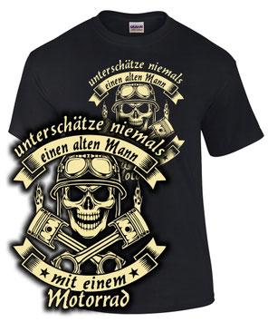 Unterschätze niemals einen alten Mann mit einem Motorrad Motiv Totenkopf Biker T-Shirt Spruch