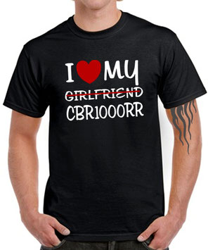 I LOVE MY girlfriend CBR1000RR Fireblade Biker SATIRE T-SHIRT für Honda Fans