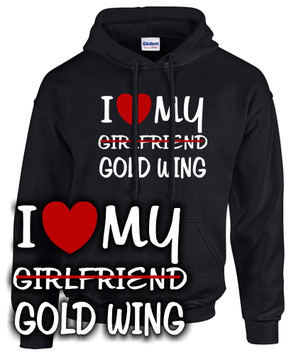 I LOVE MY girlfriend GOLDWING Tuning 1200 1500 1800 Motorrad Biker SWEATSHIRT