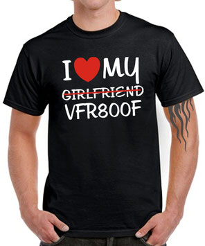 I LOVE MY girlfriend VFR800F Tuning Motorrad SATIRE T-SHIRT für Honda Biker