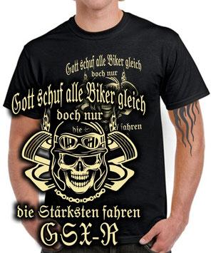 GSX-R Tuning Biker T-Shirt NUR DIE STÄRKSTEN FAHREN 600 750 1000 1100 1200