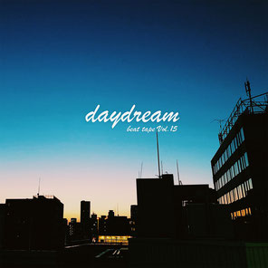 beat tape vol.15/daydream-Matsuyama with akai mpc live