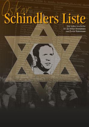 Das Plakat zum Theaterstück Oskar Schindlers Liste