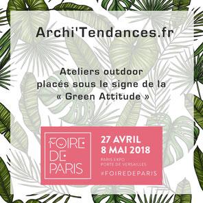 Archi'Tendances;fr, propose des ateliers outdoor à la Foire de Paris 2018
