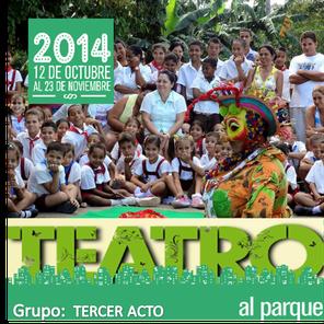 Tercer Acto en Teatro al Parque 2014
