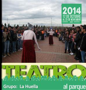 La Huella en Teatro al parque 2014