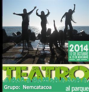 Nemcatacoa en Teatro al Parque 2014