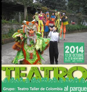 Teatro Taller de Colombia en Teatro al Parque 2014