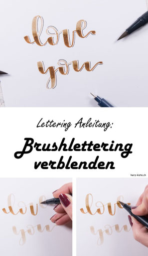 Lettering Anleitung: Wie du Brushlettering verblenden kannst - eine einfache Anleitung die dein Handlettering verbessert und du tolle Ergebnisse erzielen kannst damit