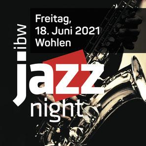 ibw JazzNight Wohlen AG - 18. Juni 2021