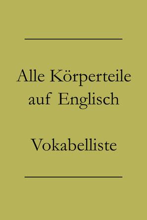 Englisch lernen Vokabeln: Körperteile auf Englisch. Zunge, Auge, Bauch, Hals, Oberschenkel auf Englisch. #englischlernen