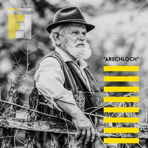 WWW.FRANZFISCHERMUSIK.DE ARSCHLOCH UNPLUGGED SONG