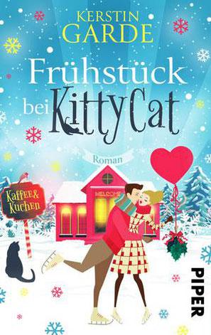 """""""Frühstück bei KittyCat"""" von Kerstin Garde, Piper Verlag , 12,99 €"""