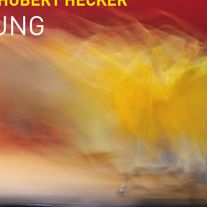 Hubert Hecker – Gefühl, Farbe, Bewegung