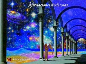 PALABRAS DE ÁNGELES - AFIRMACIONES PODEROSAS - PROSPERIDAD UNIVERSAL - www.prosperidaduniversal.org