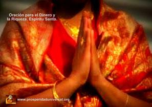 ORACIÓN PARA EL DINERO Y LA RIQUEZA, ESPÍRITU SANTO- PROSPERIDAD UNIVERSAL- RELAJACIÓN DE LA EJERCITACIÓN GUIADA -